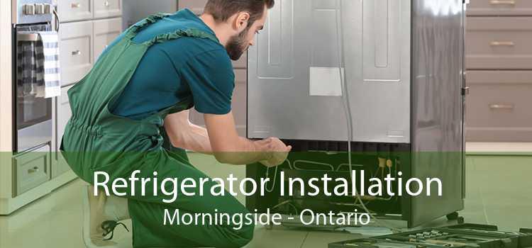 Refrigerator Installation Morningside - Ontario