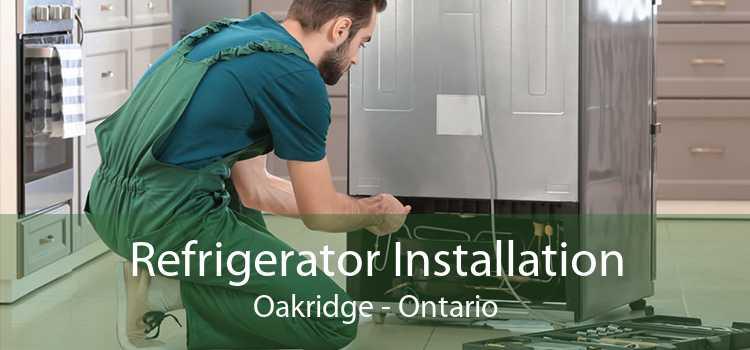 Refrigerator Installation Oakridge - Ontario