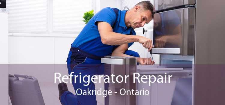 Refrigerator Repair Oakridge - Ontario
