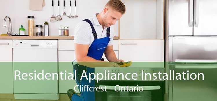 Residential Appliance Installation Cliffcrest - Ontario