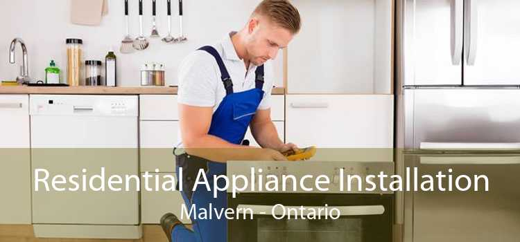 Residential Appliance Installation Malvern - Ontario