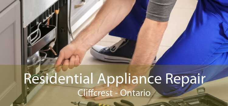 Residential Appliance Repair Cliffcrest - Ontario