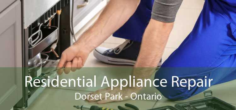 Residential Appliance Repair Dorset Park - Ontario