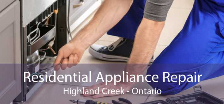 Residential Appliance Repair Highland Creek - Ontario