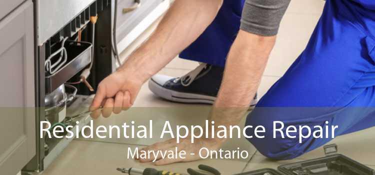 Residential Appliance Repair Maryvale - Ontario