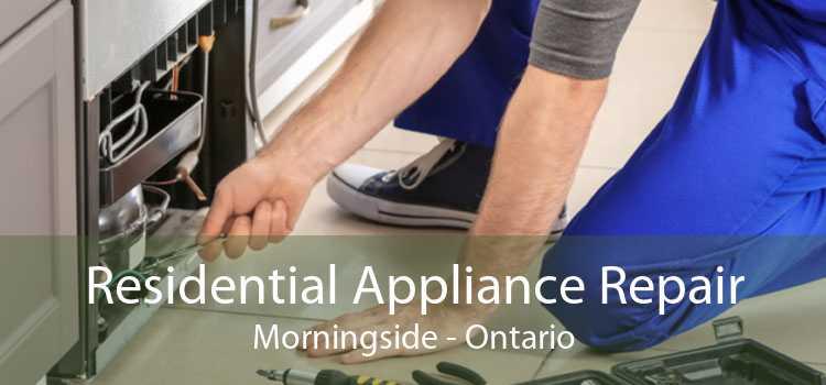 Residential Appliance Repair Morningside - Ontario