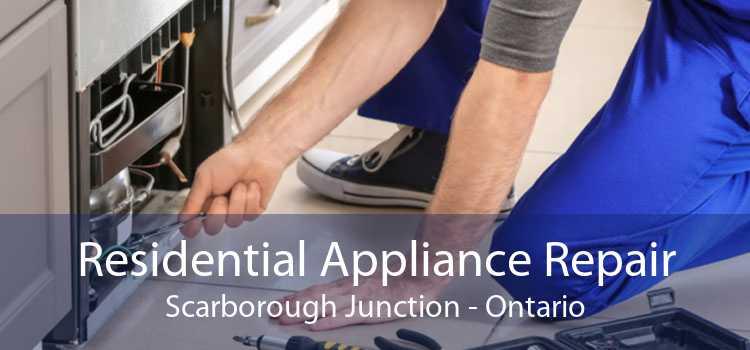 Residential Appliance Repair Scarborough Junction - Ontario