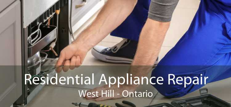 Residential Appliance Repair West Hill - Ontario