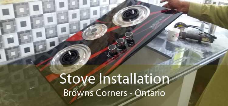 Stove Installation Browns Corners - Ontario