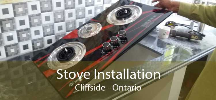 Stove Installation Cliffside - Ontario