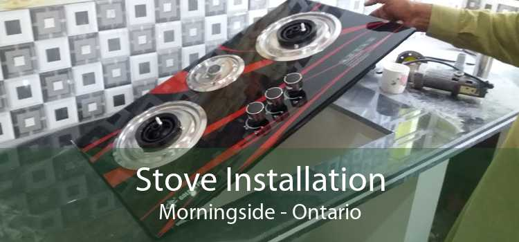 Stove Installation Morningside - Ontario