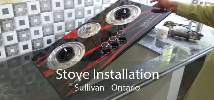 Stove Installation Sullivan - Ontario