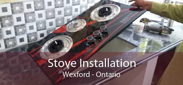 Stove Installation Wexford - Ontario