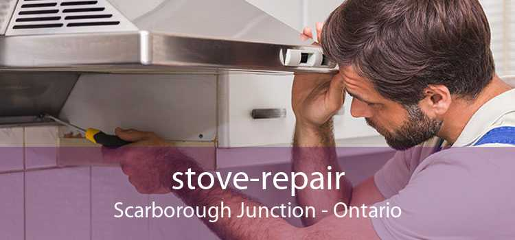 stove-repair Scarborough Junction - Ontario