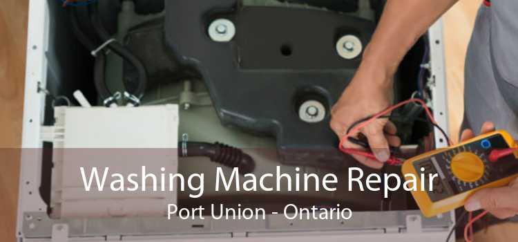Washing Machine Repair Port Union - Ontario